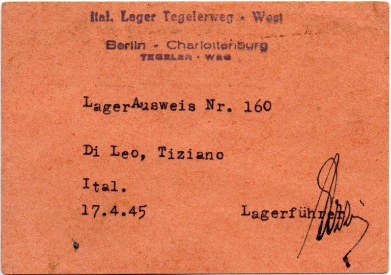 """Ausweis für das """"Italien-Lager"""" Tegeler Weg, Berlin, 17. April 1945 © Privatbesitz"""